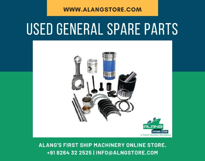 GENERAL SPARE PARTS Ship machinery- Alang Store